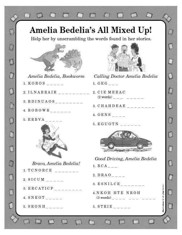 Amelia Bedelia is all mixed up Help her unscramble the words