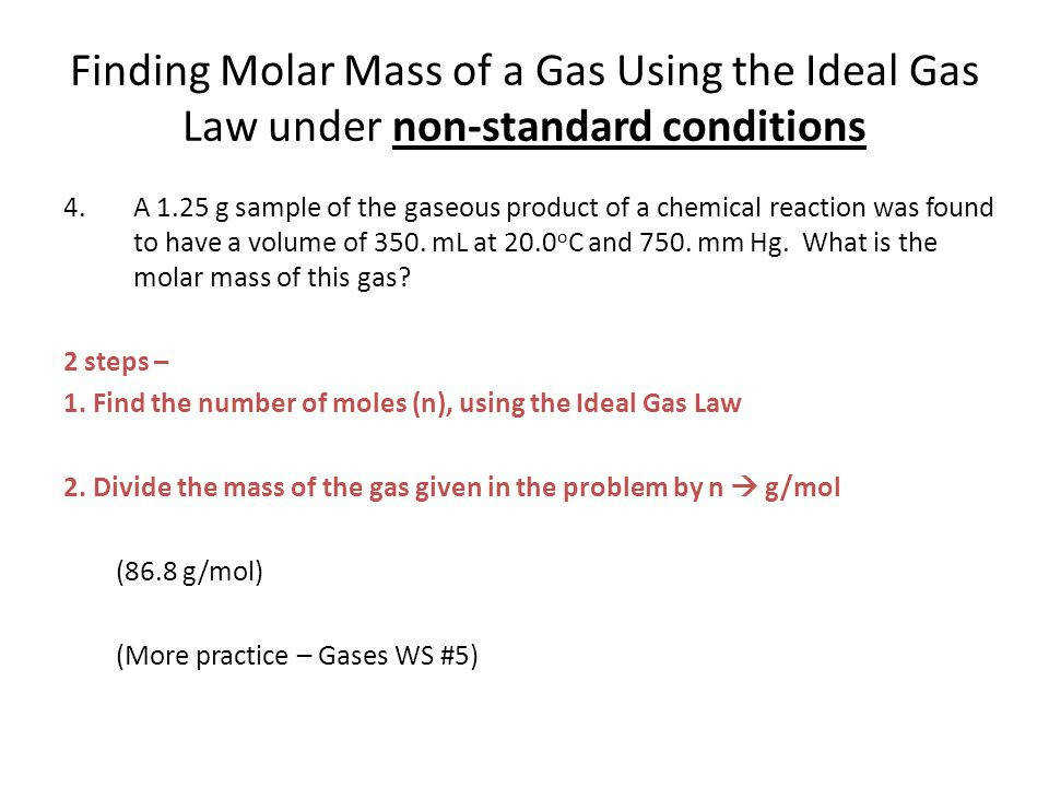 Finding Molar Mass of a Gas Using the Ideal Gas Law under non standard conditions