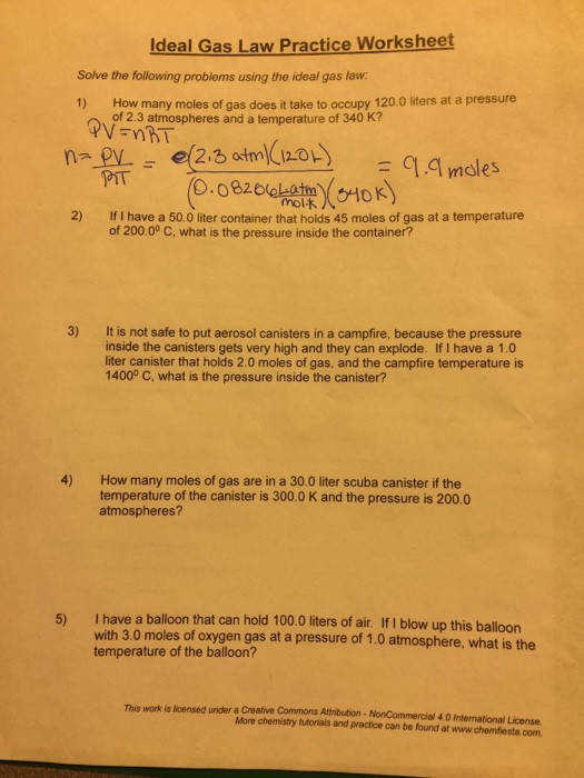 Question Solve the following problems using the ideal gas law How many moles of gas does it take to occup