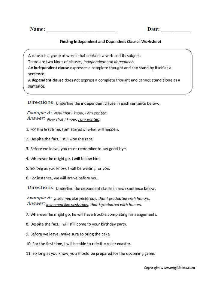 This clauses worksheet directs the student to find the independent and dependent clauses in each sentence