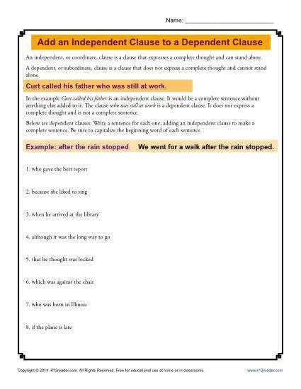 Add an Independent Clause to a Dependent Clause Dependent ClauseGrammar Worksheets