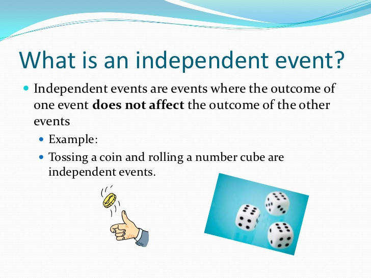 br 3 What is an independent event