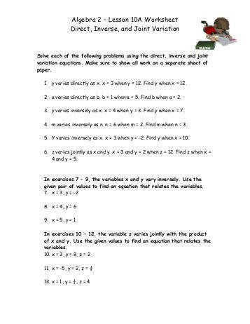 "Algebra 2 ¢€"" Lesson 10A Worksheet Direct Inverse and Joint Variation"