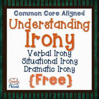 Verbal Situational and Dramatic Irony FREE