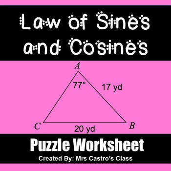 Law of Sines and Law of Cosines Puzzle Worksheet
