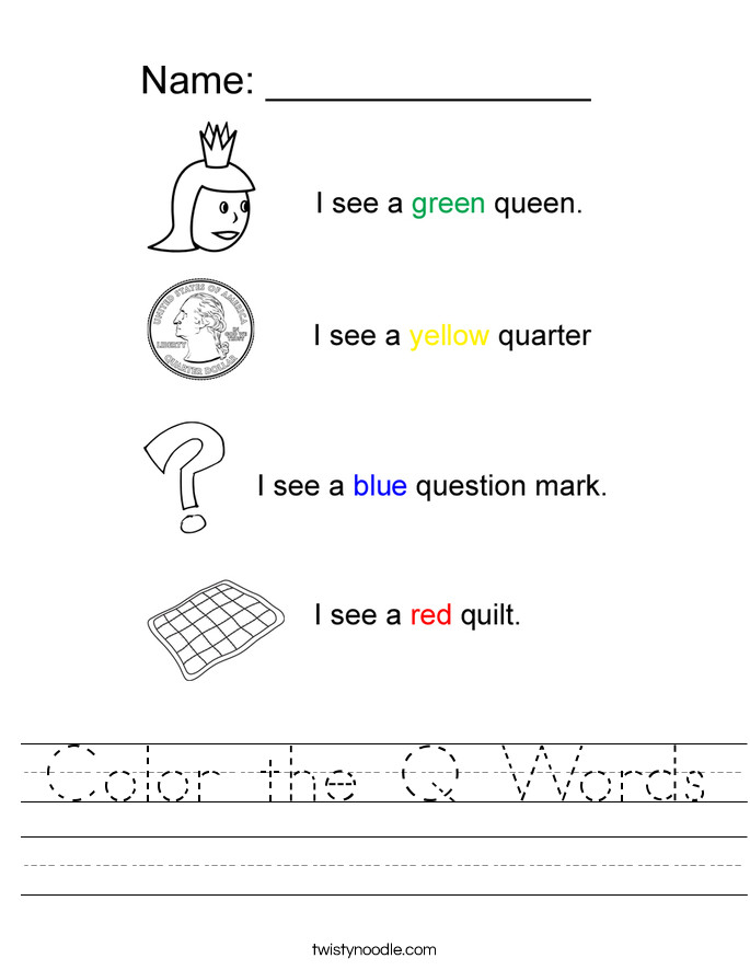 Letter Q Worksheets Color the Q Words Handwriting Sheet