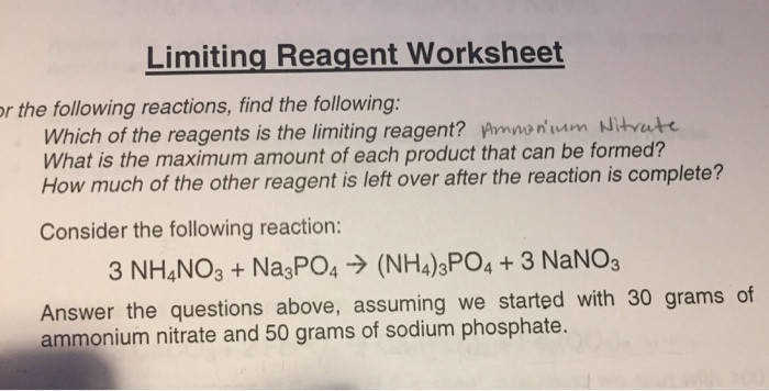 Limiting Reagent Worksheet r the following reactions find the following nts is the limiting