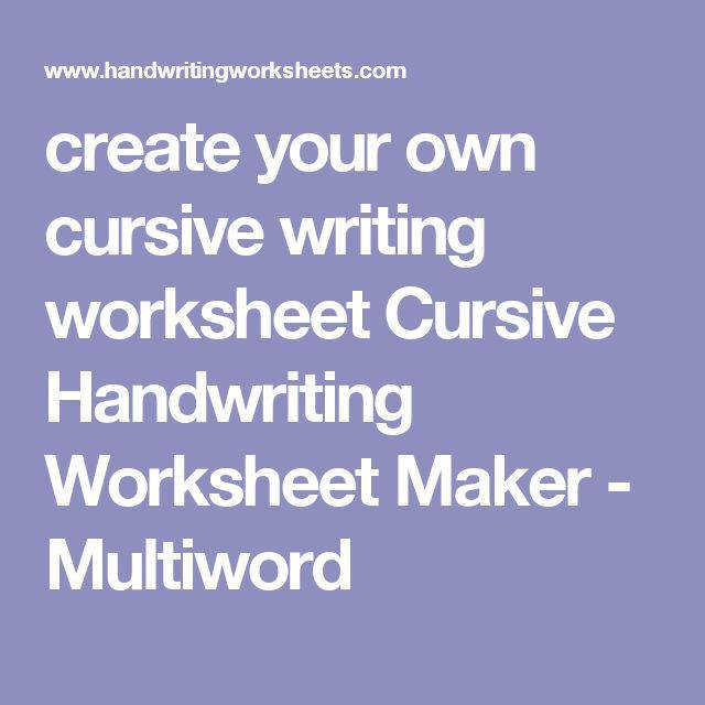create your own cursive writing worksheet Cursive Handwriting Worksheet Maker Multiword