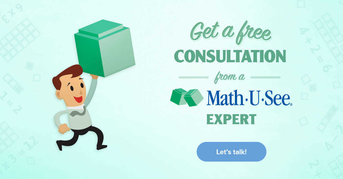 Get a free consultation from a Math U See expert