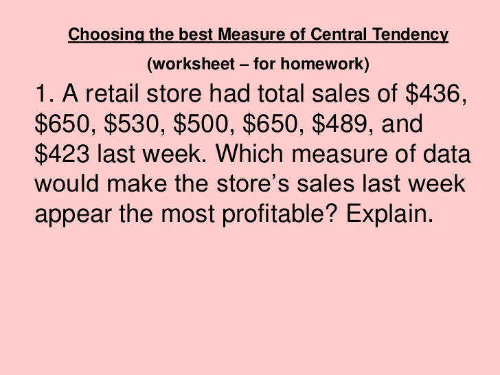 7 Choosing the best Measure of Central Tendency worksheet