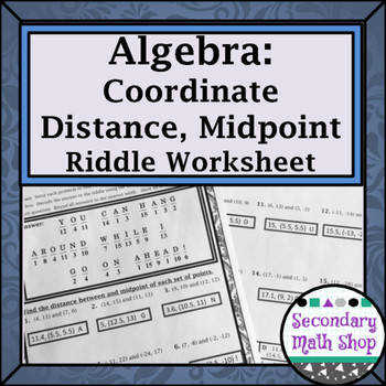 Distance and Midpoint Formula Practice Riddle Worksheet