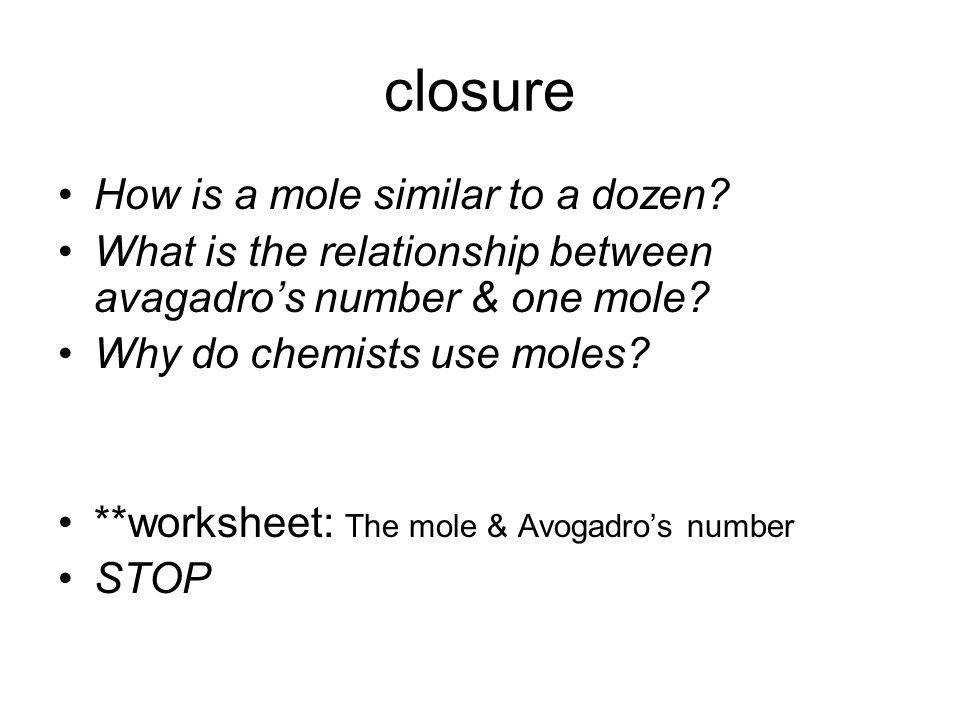 closure How is a mole similar to a dozen