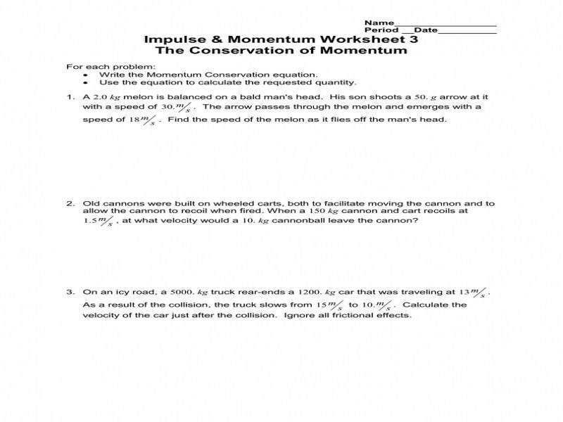 Impulse & Momentum Worksheet 3 The Conservation Momentum