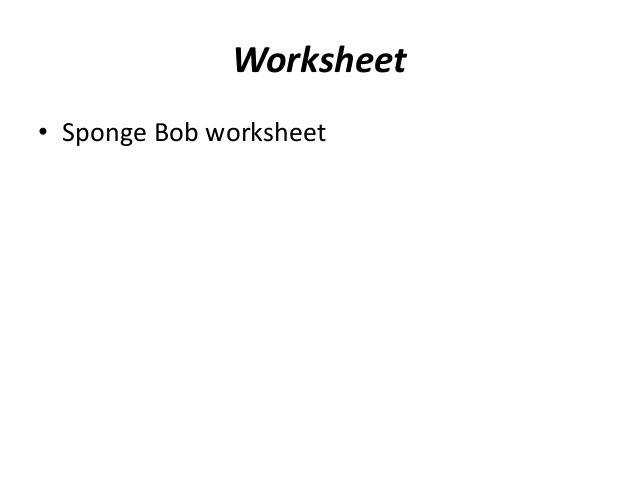 Worksheet • Sponge Bob worksheet