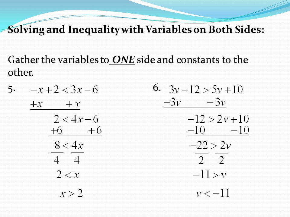 Solving and Inequality with Variables on Both Sides