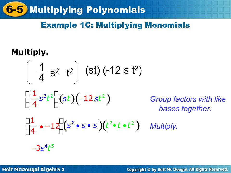 Example 1C Multiplying Monomials