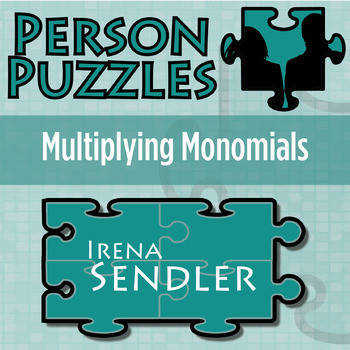 Person Puzzle Multiplying Monomials Irena Sendler Worksheet