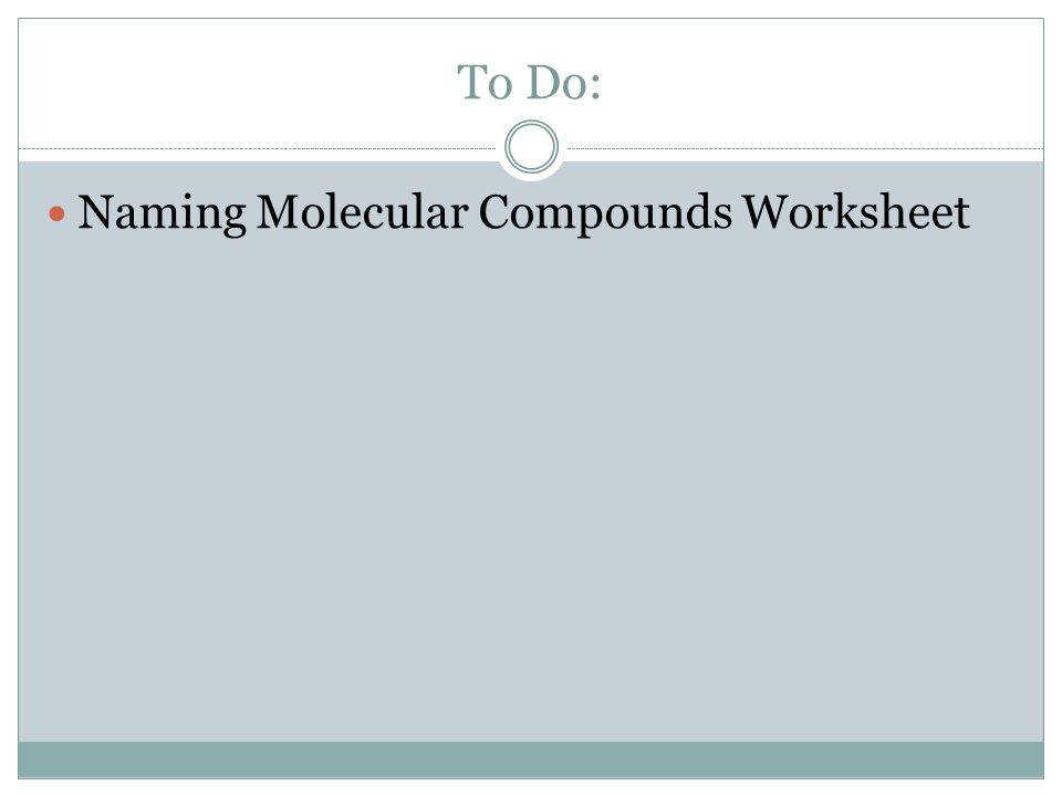 45 To Do Naming Molecular pounds Worksheet