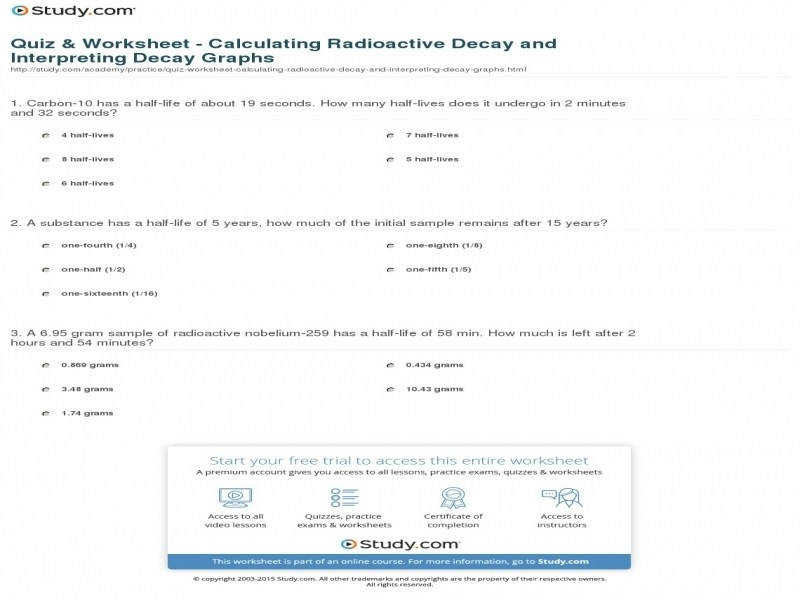 Quiz & Worksheet – Calculating Radioactive Decay And Interpreting