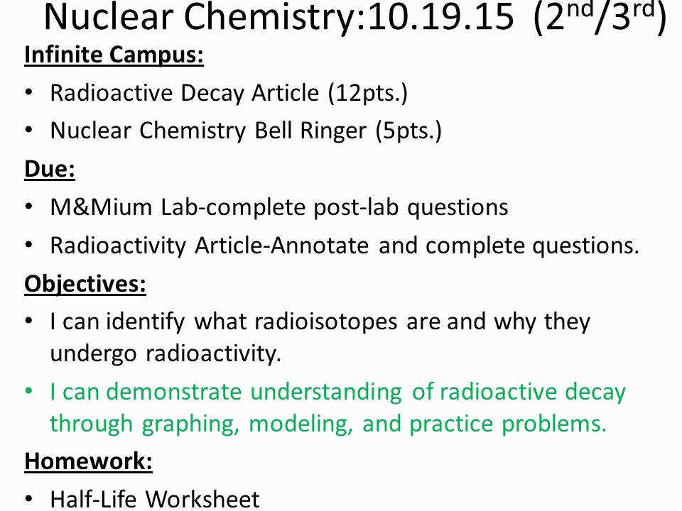 Decay and Stability Nuclear Chemistry Worksheet Elegant Nuclear Chemistry Nuclear Chemistry 2 Nd 3 Rd Infinite