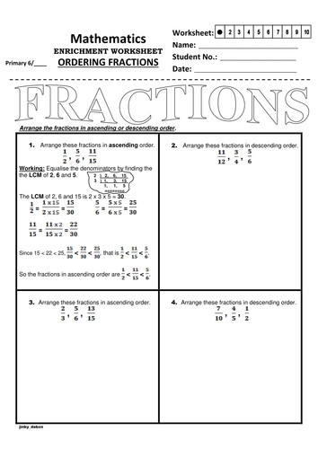 This worksheet is designed to provide you with an approach to paring fractions using the LCM Least mon Denominator method then order the fractions