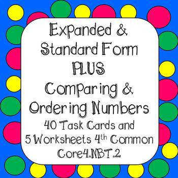 Expanded Form paring & Ordering Least to Greatest Task Cards & Worksheets
