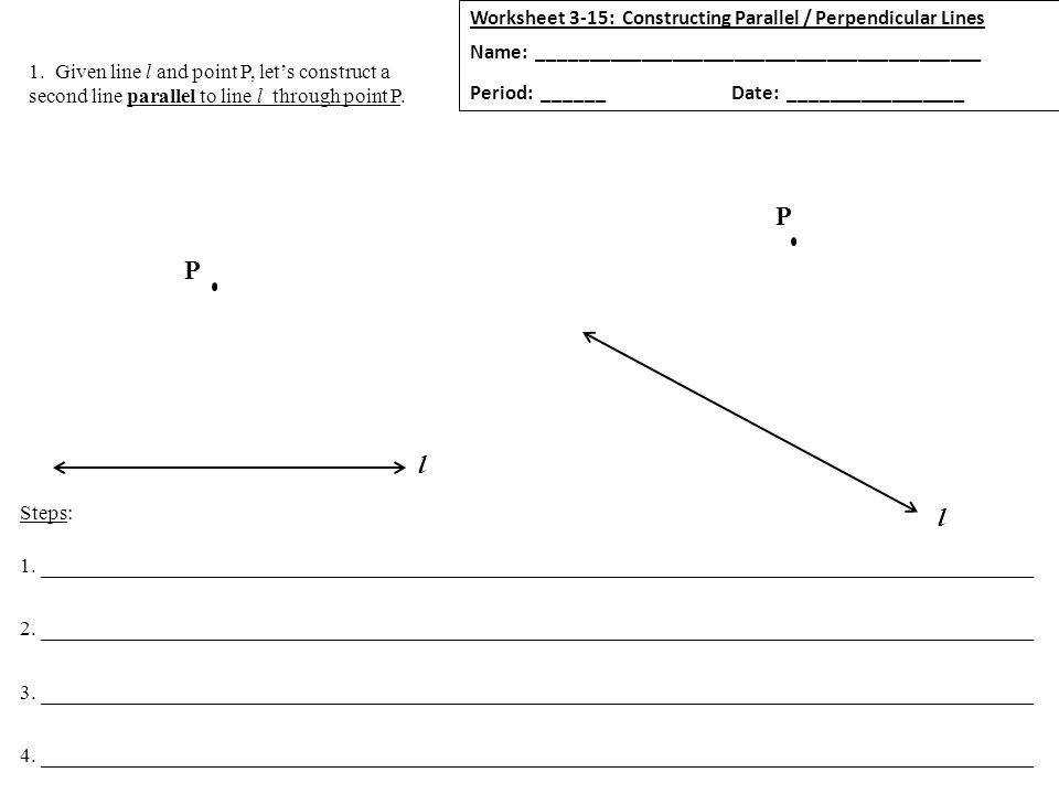 Given line l and point P let s construct a second line parallel to