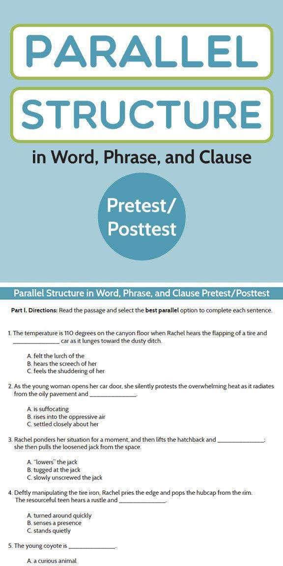20 multiple choice test questions which reference parallelism of words phrases and clauses