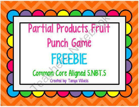 Partial Products Fruit Punch Game MON CORE ALIGNED 5 NBT 5 from A Class Act on TeachersNotebook 4 pages This freebie aligns with mon…