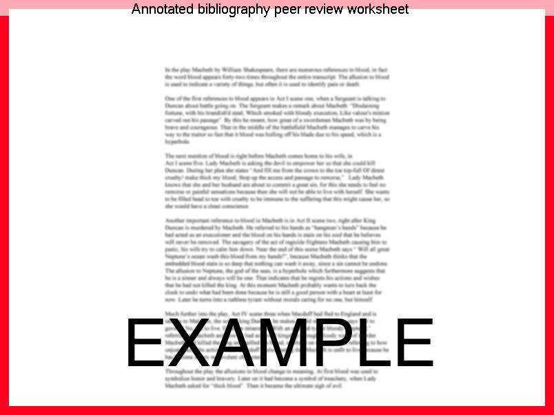 Annotated bibliography peer review worksheet Copies of the annotated bibliography peer review worksheet there is