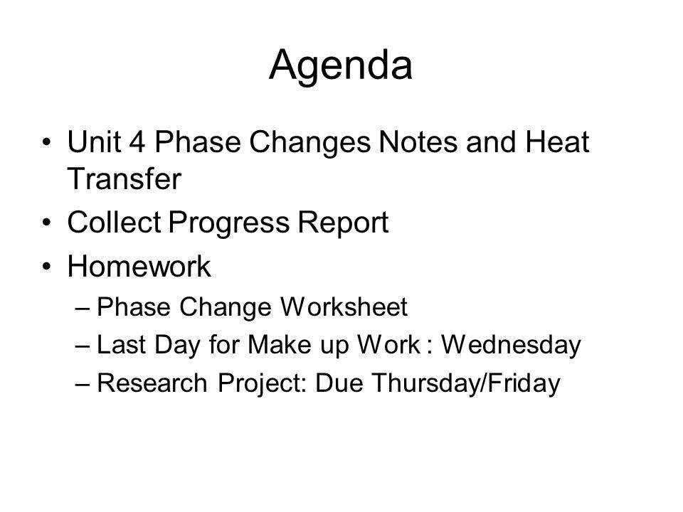 Phase Changes Worksheet Homeschooldressage. 3 Agenda Unit 4 Phase Changes Notes And Heat Transfer Collect Progress Report Homework. Worksheet. Worksheet Heat Transfer During Phase Changes Answers At Clickcart.co