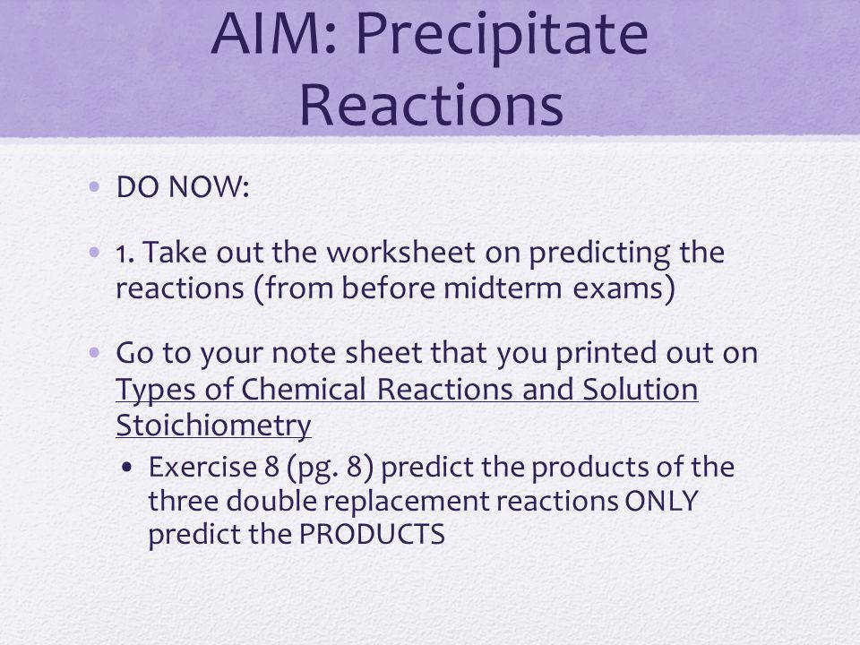 AIM Precipitate Reactions DO NOW 1