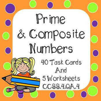Prime and posite Numbers Task Cards and Worksheets
