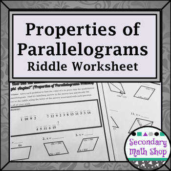 Quadrilaterals Properties of Parallelograms Riddle Worksheet