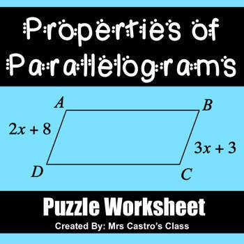 Properties of Parallelograms Puzzle Worksheet