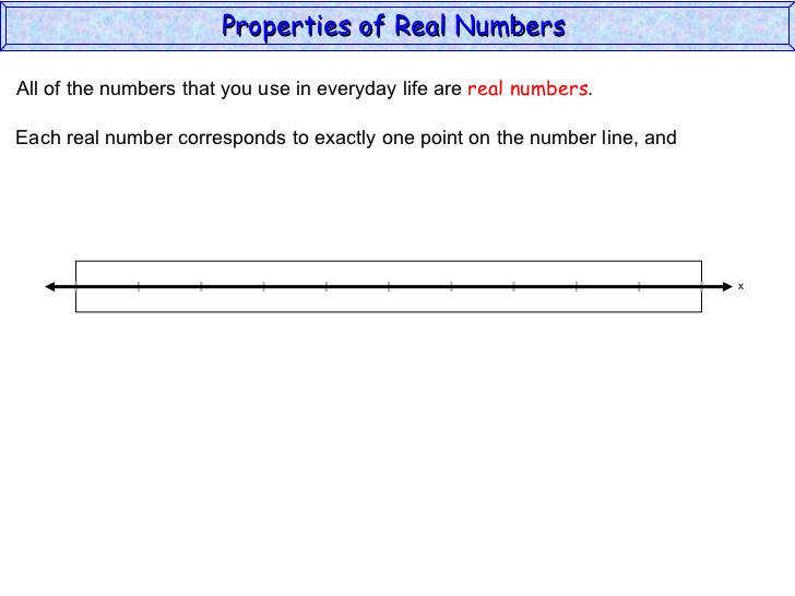 and Properties of Real Numbers 5