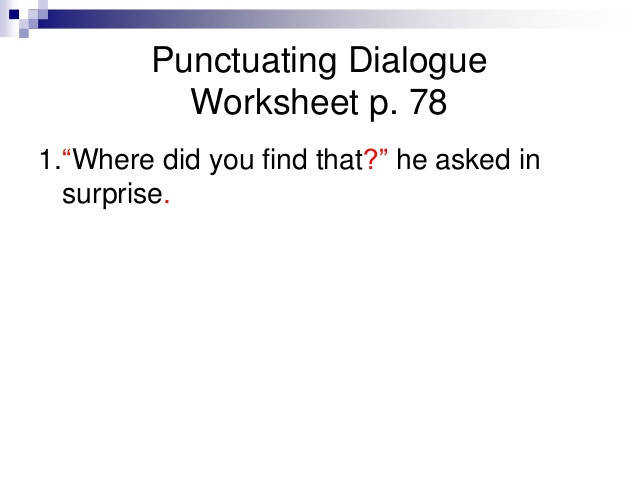 Punctuating Dialogue Worksheet