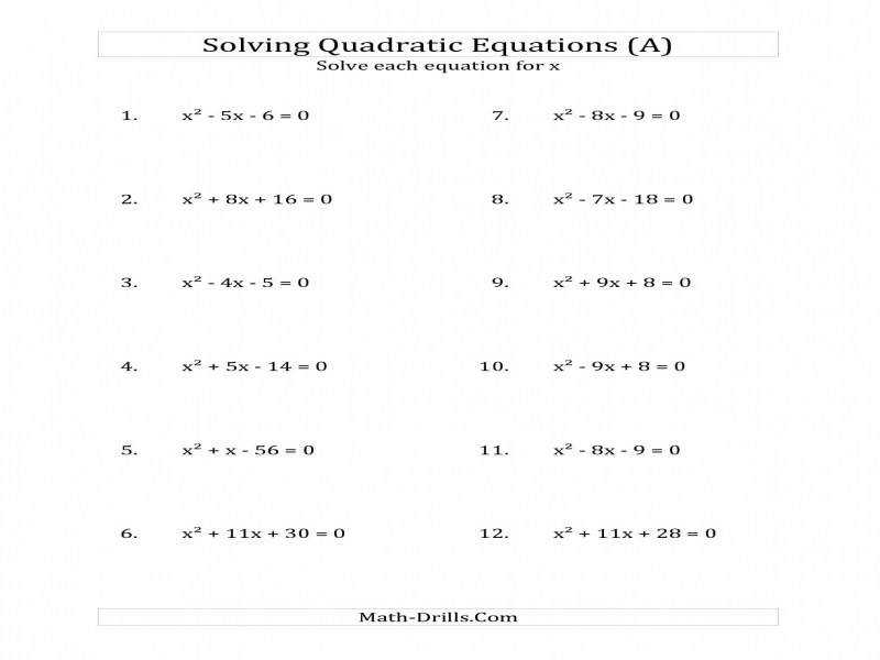 """Solving Quadratic Equations For X With """"a"""" Coefficients"""