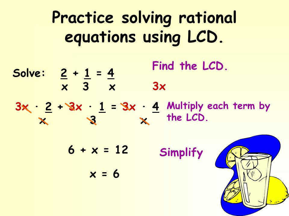 Practice solving rational equations using LCD