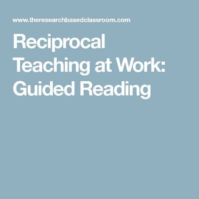 Reciprocal Teaching at Work Guided Reading