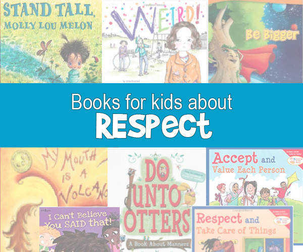 Books that teach kids about respect