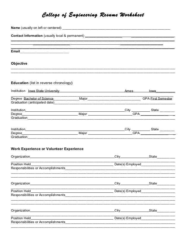College of Engineering Resume WorksheetName usually on left or centered