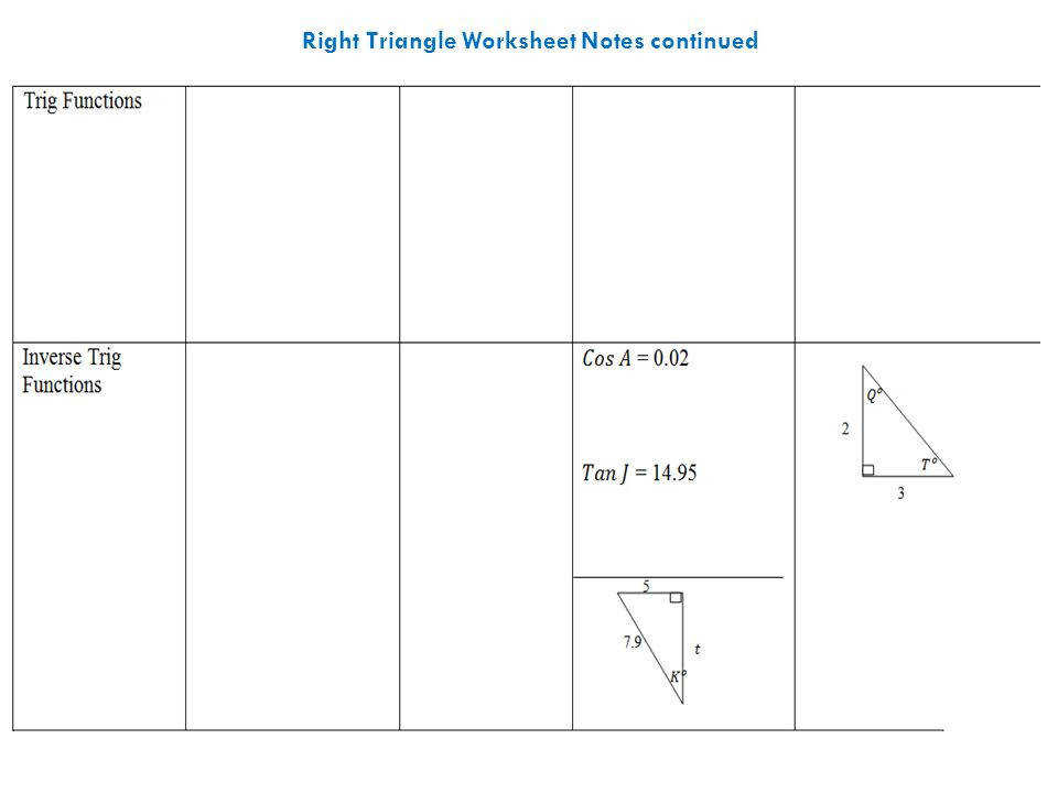 9 Right Triangle Worksheet Notes continued
