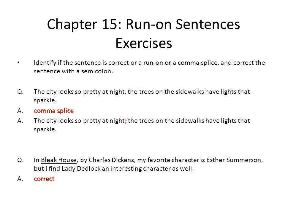 Chapter 15 Run on Sentences Exercises
