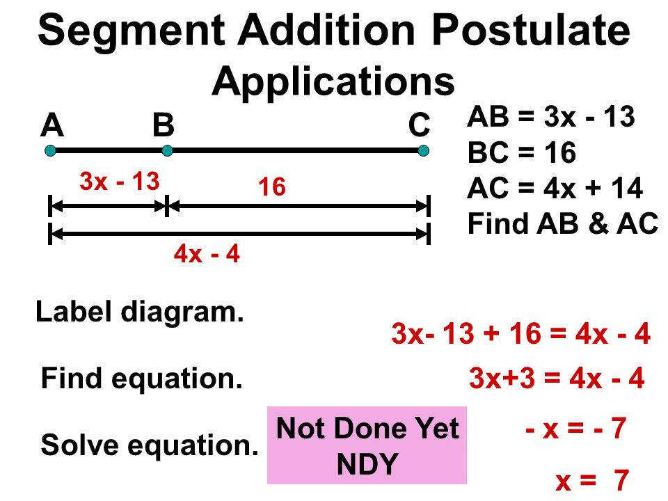 41 Segment Addition Postulate Applications