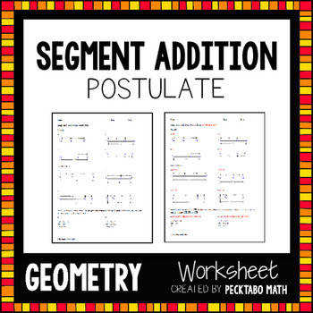 Segment Addition Postulate GEOMETRY Worksheet FREE SAMPLE