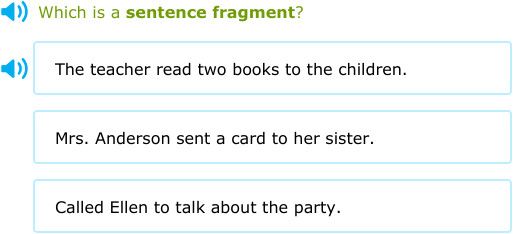 IXL Is it a plete sentence or a fragment 2nd grade language arts practice