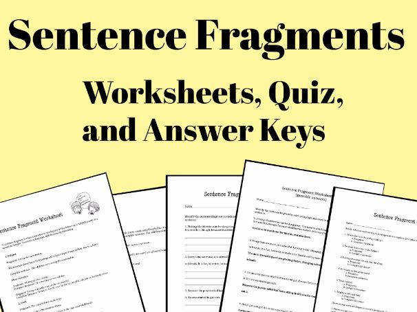 Sentence Fragments Worksheets Quizzes and Answer Keys by LauraTorresELA Teaching Resources Tes