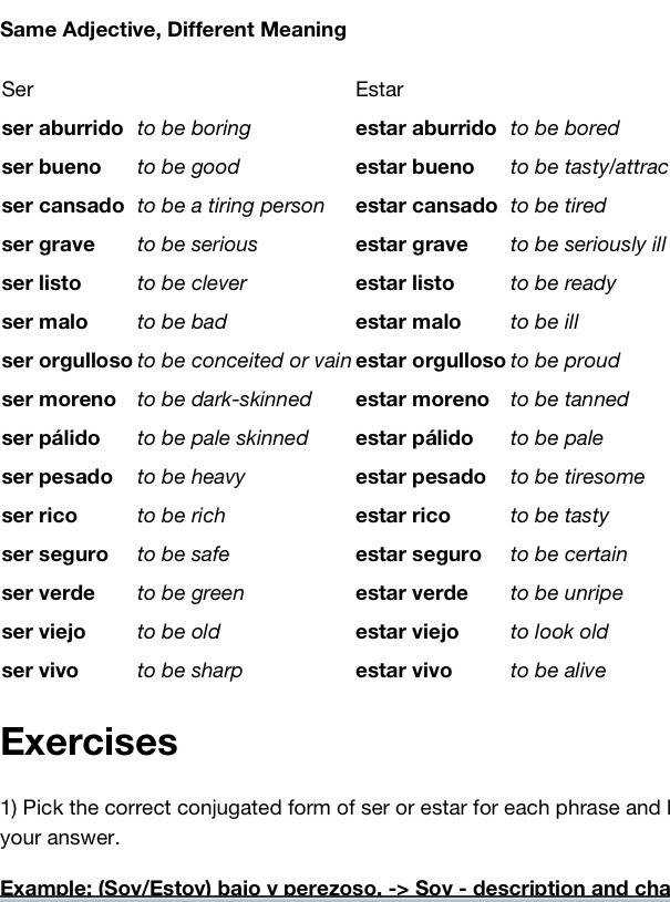 "spanishboone ""Using some adjectives with ser and estar can pletely change the meaning"