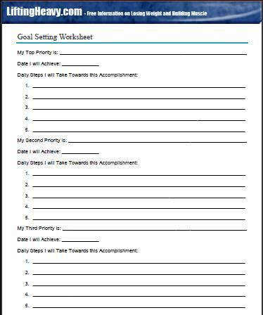 A goal setting worksheet can be a useful tool in knowing where you want to go